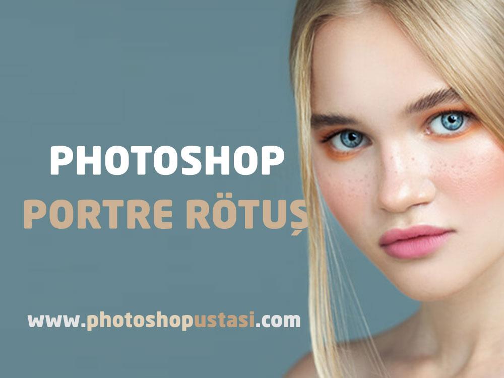 Photoshopta Portre Rötuş Yapmak