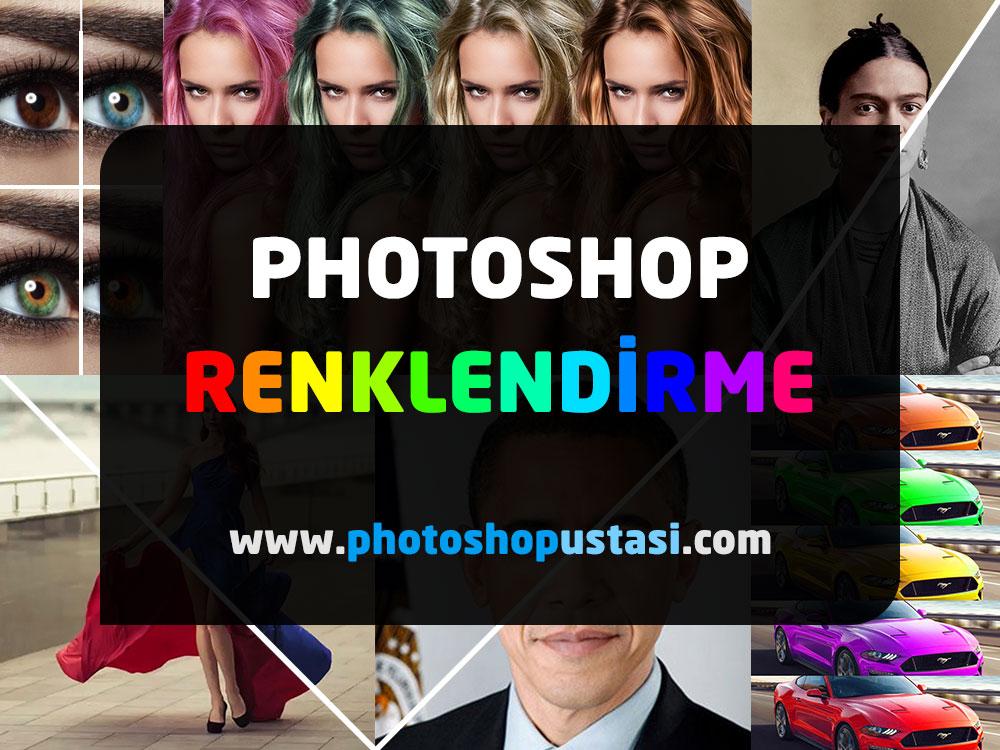 Photoshop renklendirme işlemleri